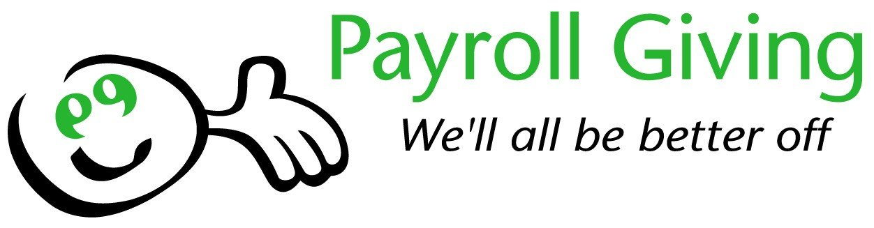 Payroll Giving: Payroll Giving is a scheme which allows anyone who pays U. K. income tax to give on a tax free basis.